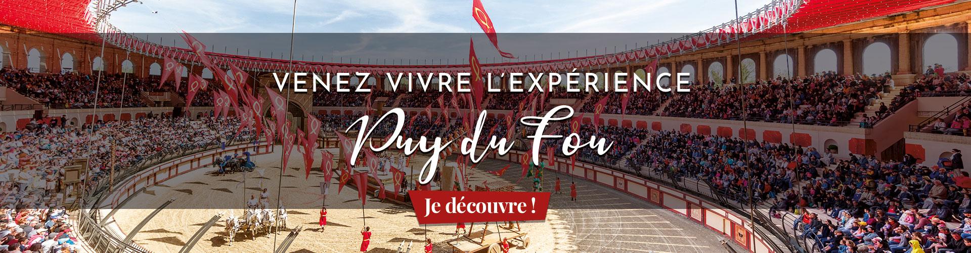 Venez vivre l'expérience Puy du Fou !